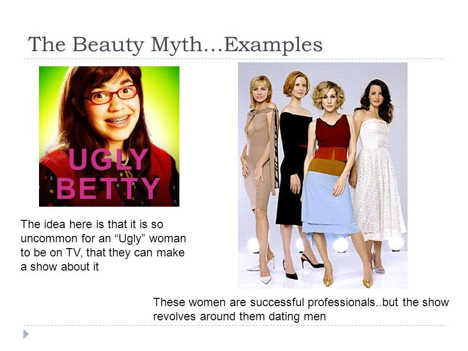 The Beauty Myth…Examples