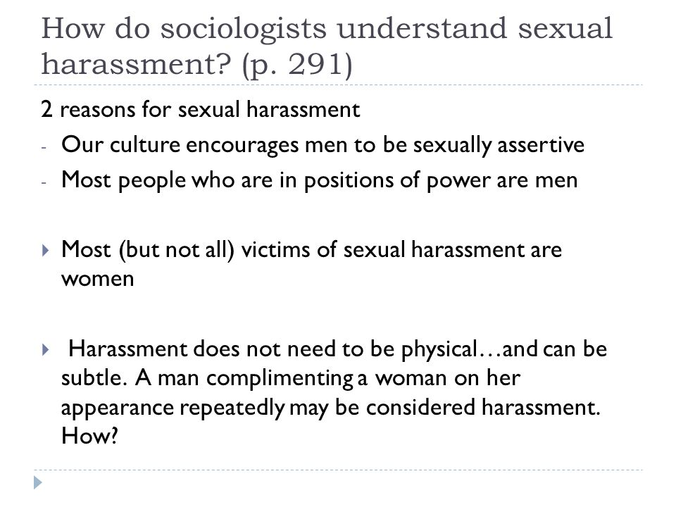 How do sociologists understand sexual harassment (p. 291)