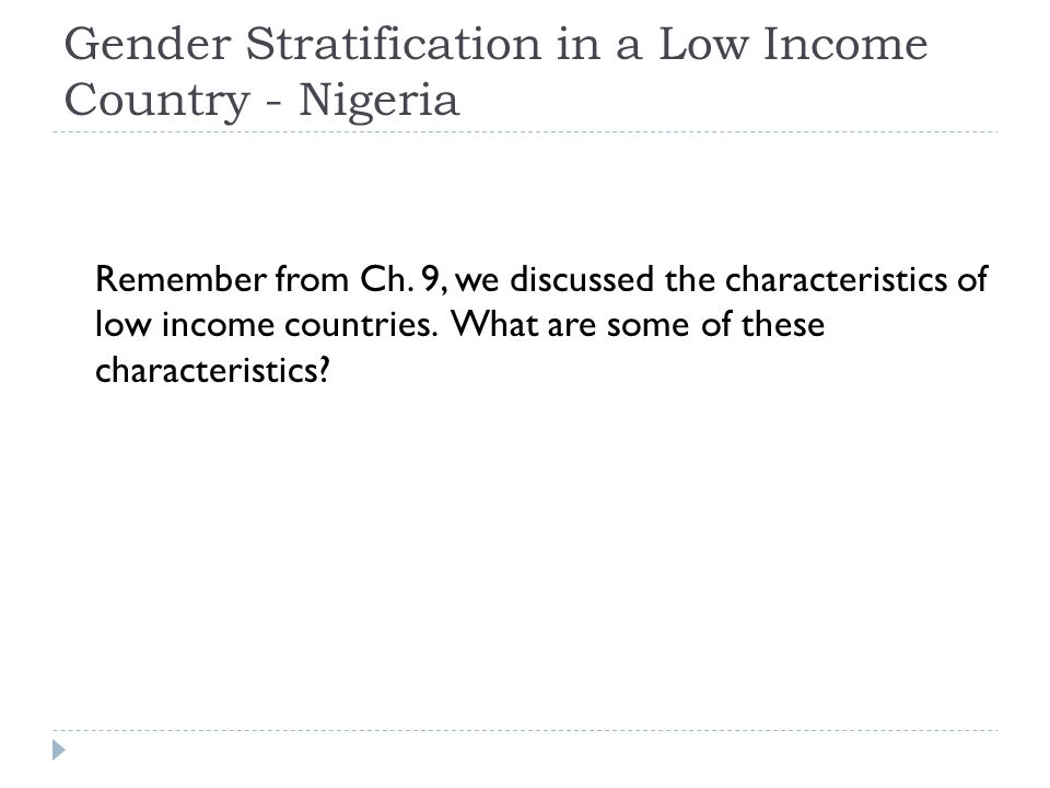 Gender Stratification in a Low Income Country - Nigeria