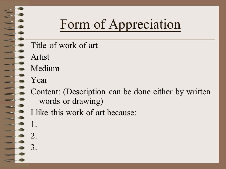 Form of Appreciation Title of work of art Artist Medium Year