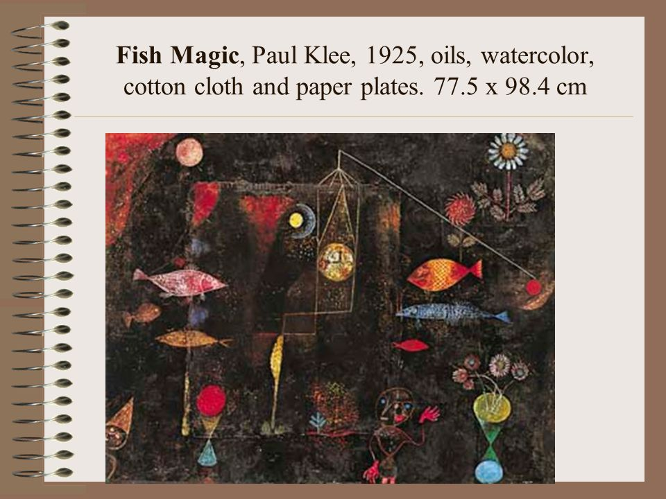 Fish Magic, Paul Klee, 1925, oils, watercolor, cotton cloth and paper plates. 77.5 x 98.4 cm