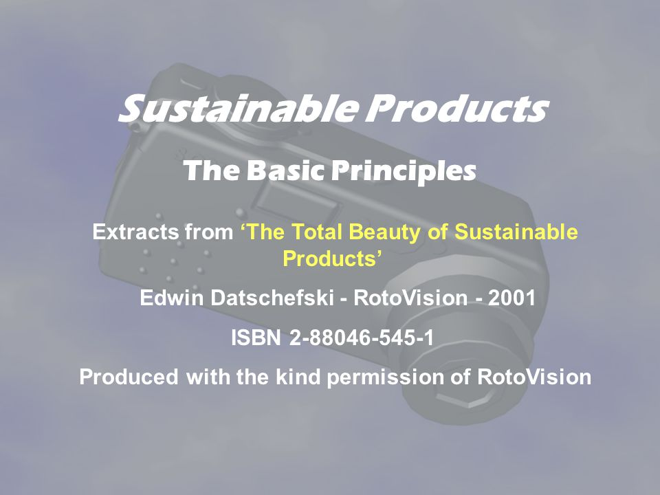 Sustainable Products The Basic Principles