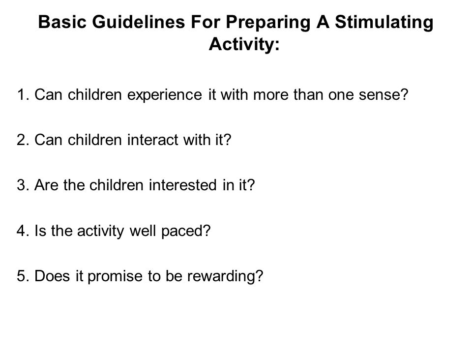 Basic Guidelines For Preparing A Stimulating Activity: