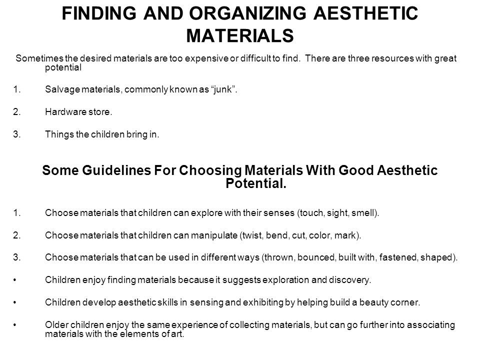 FINDING AND ORGANIZING AESTHETIC MATERIALS