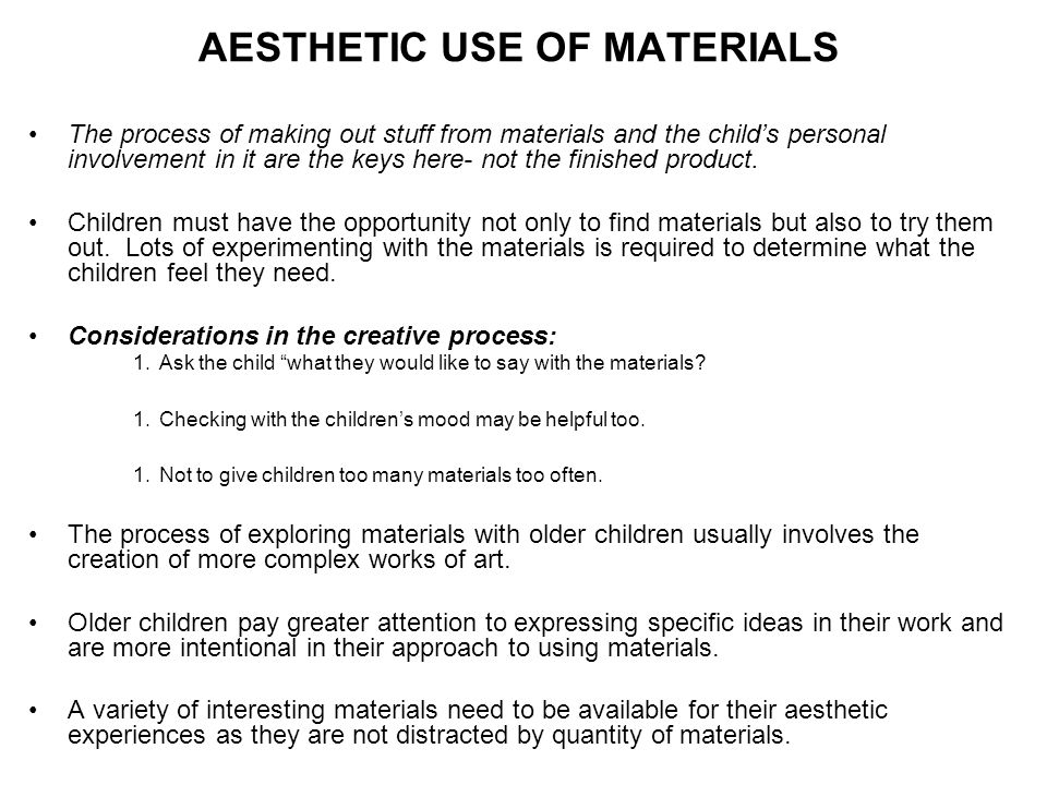 AESTHETIC USE OF MATERIALS