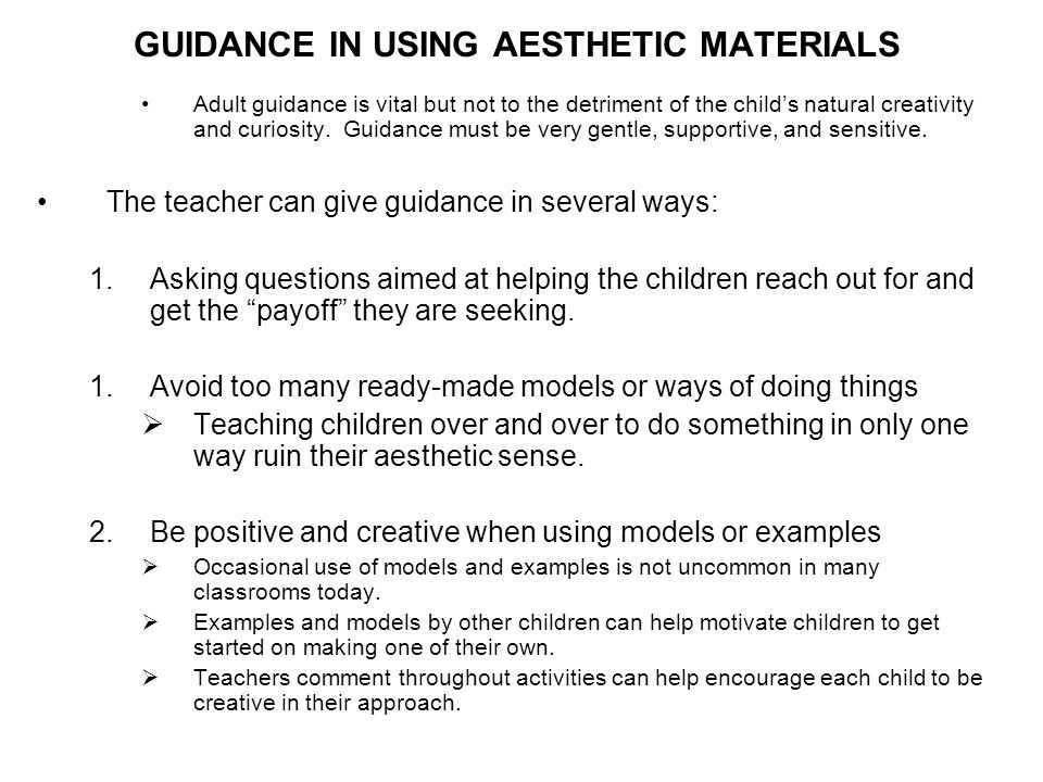GUIDANCE IN USING AESTHETIC MATERIALS