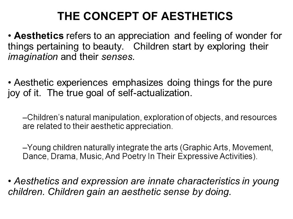THE CONCEPT OF AESTHETICS