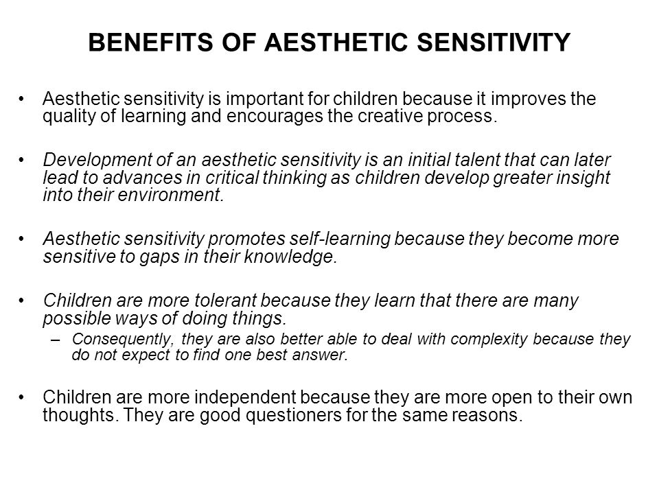 BENEFITS OF AESTHETIC SENSITIVITY