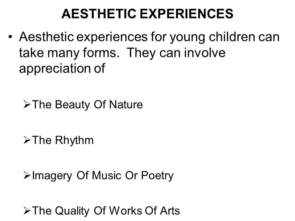 AESTHETIC EXPERIENCES