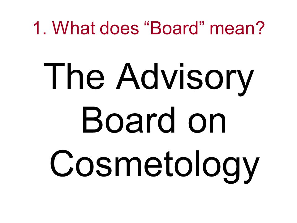 The Advisory Board on Cosmetology