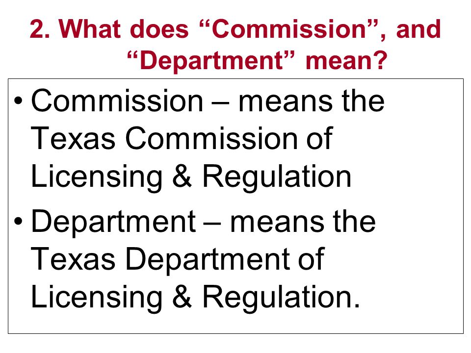 2. What does Commission , and Department mean