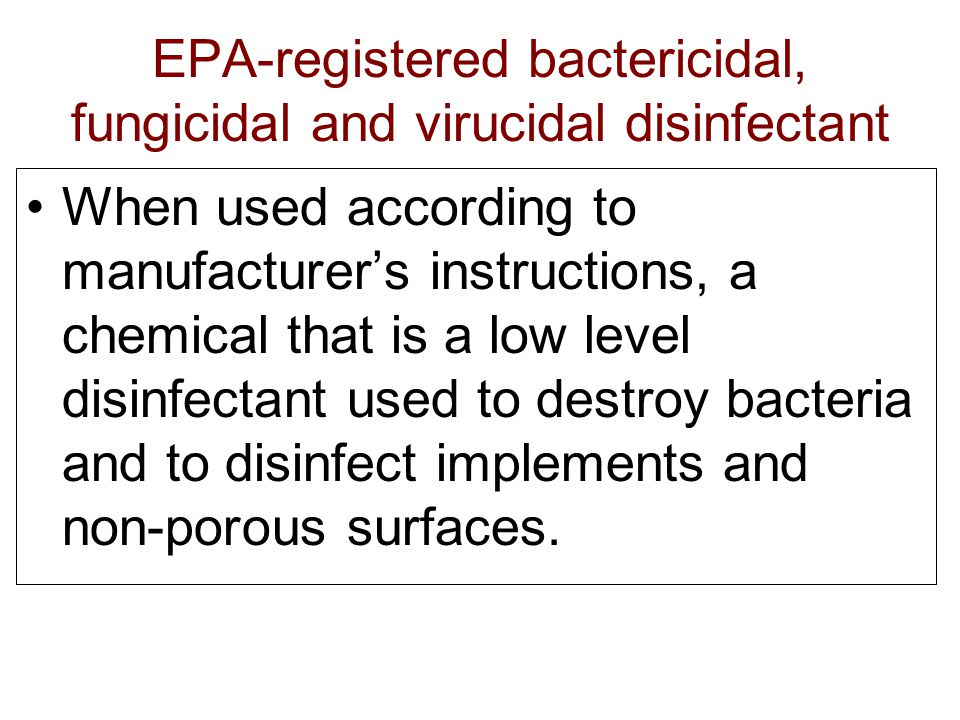 EPA-registered bactericidal, fungicidal and virucidal disinfectant