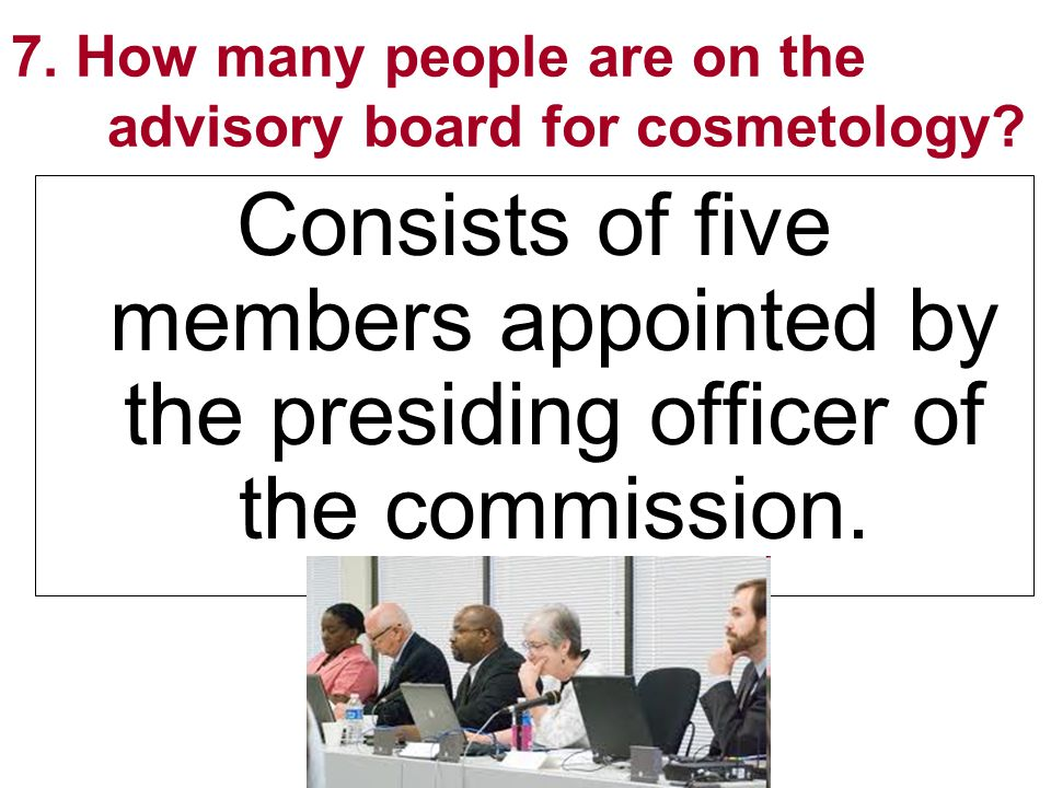 7. How many people are on the advisory board for cosmetology