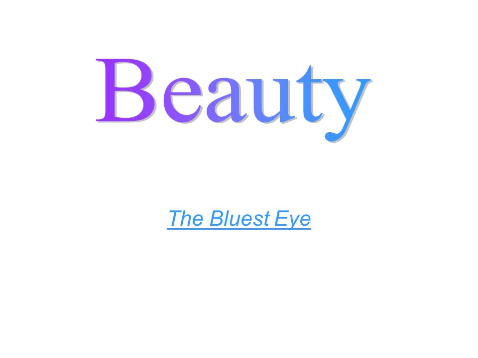 Beauty The Bluest Eye