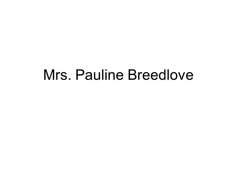 Mrs. Pauline Breedlove