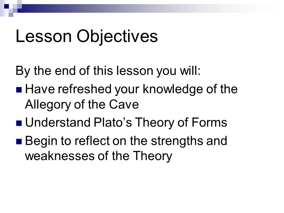 Lesson Objectives By the end of this lesson you will: