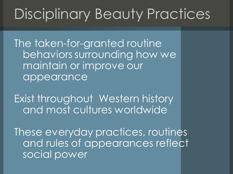 Disciplinary Beauty Practices