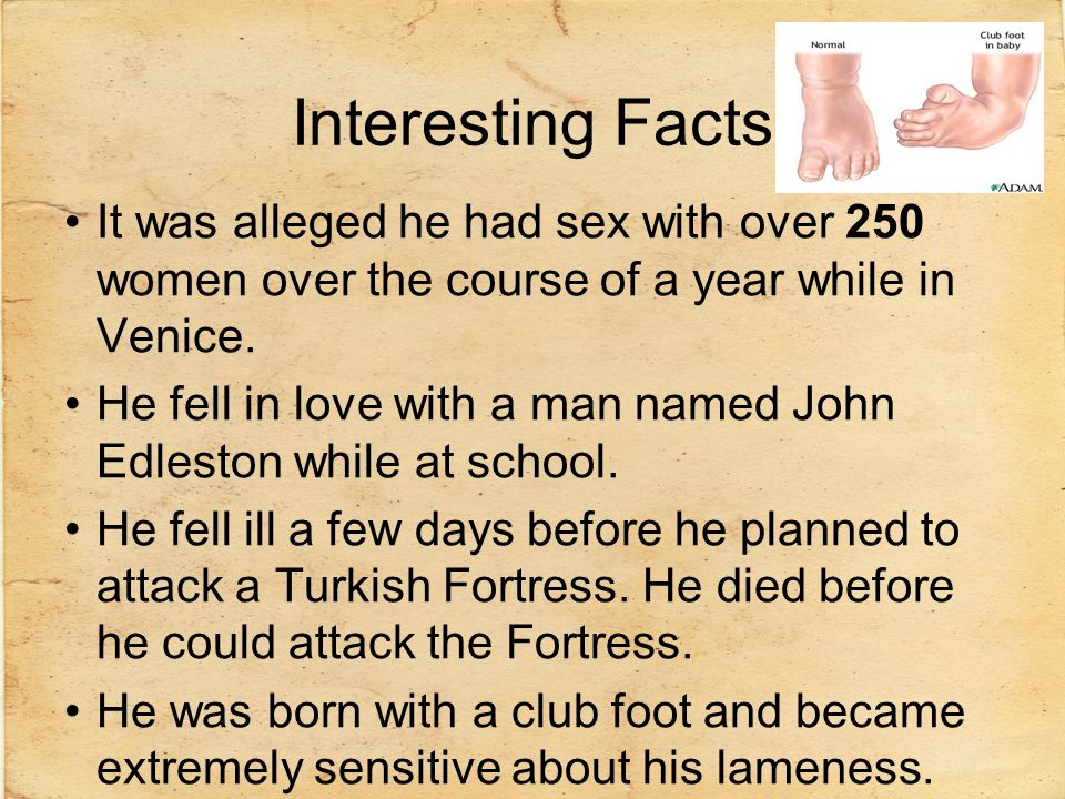 Interesting Facts It was alleged he had sex with over 250 women over the course of a year while in Venice.
