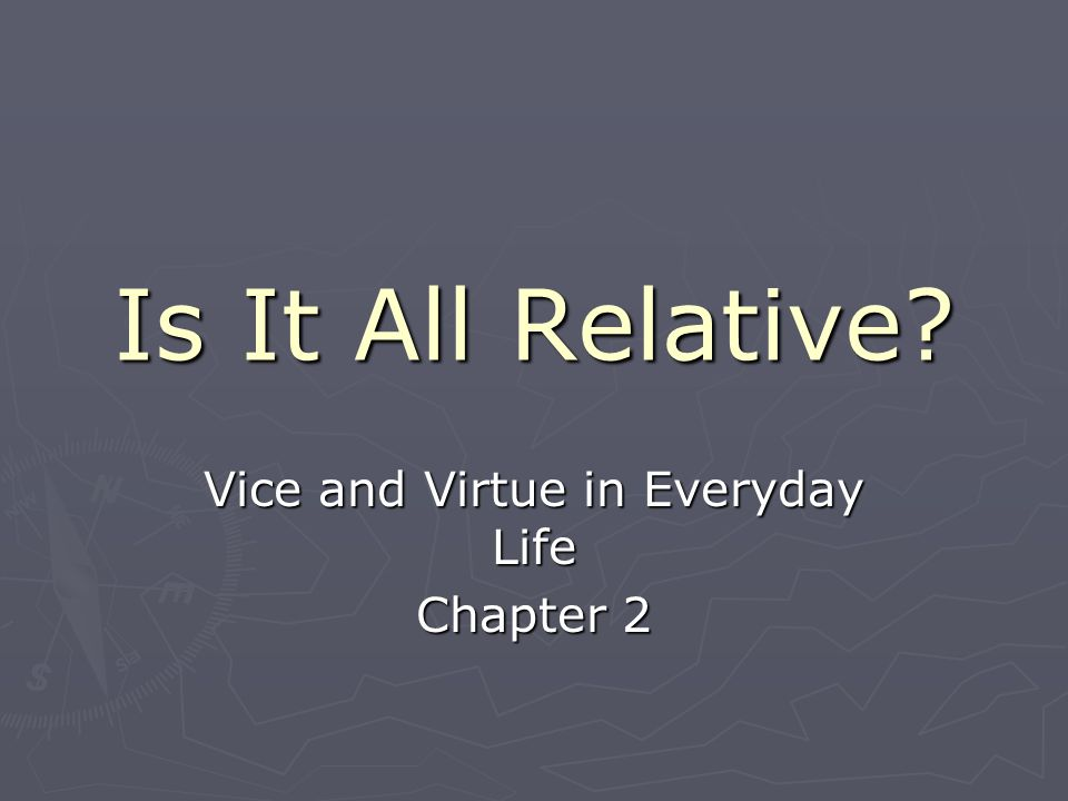 Vice and Virtue in Everyday Life Chapter 2