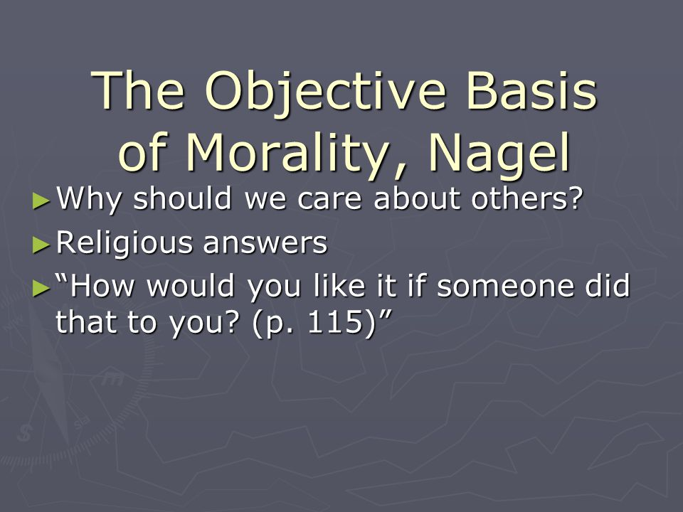 The Objective Basis of Morality, Nagel