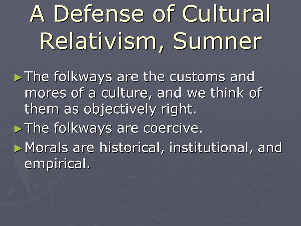 A Defense of Cultural Relativism, Sumner