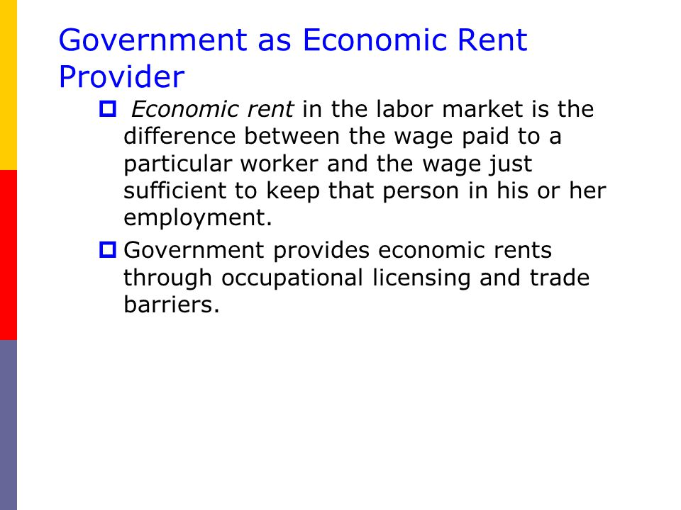 Government as Economic Rent Provider