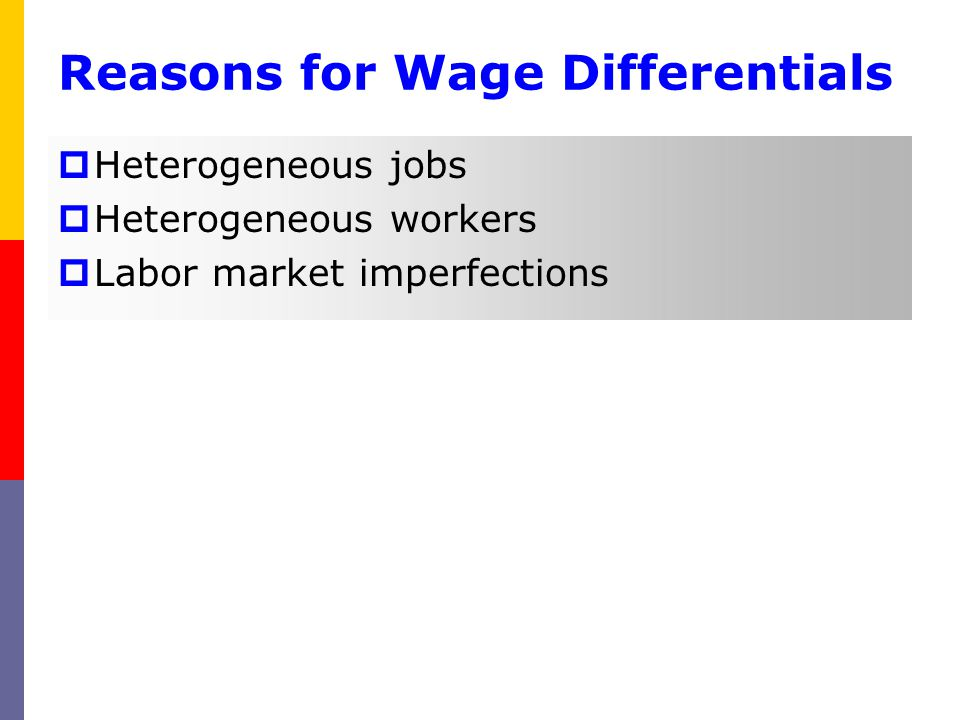 Reasons for Wage Differentials