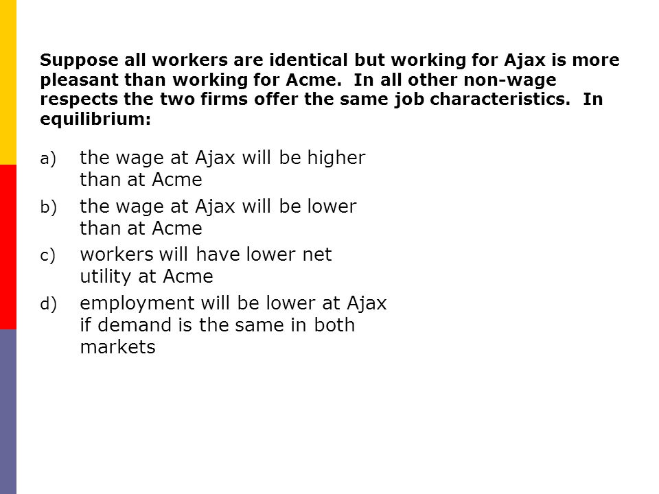 the wage at Ajax will be higher than at Acme
