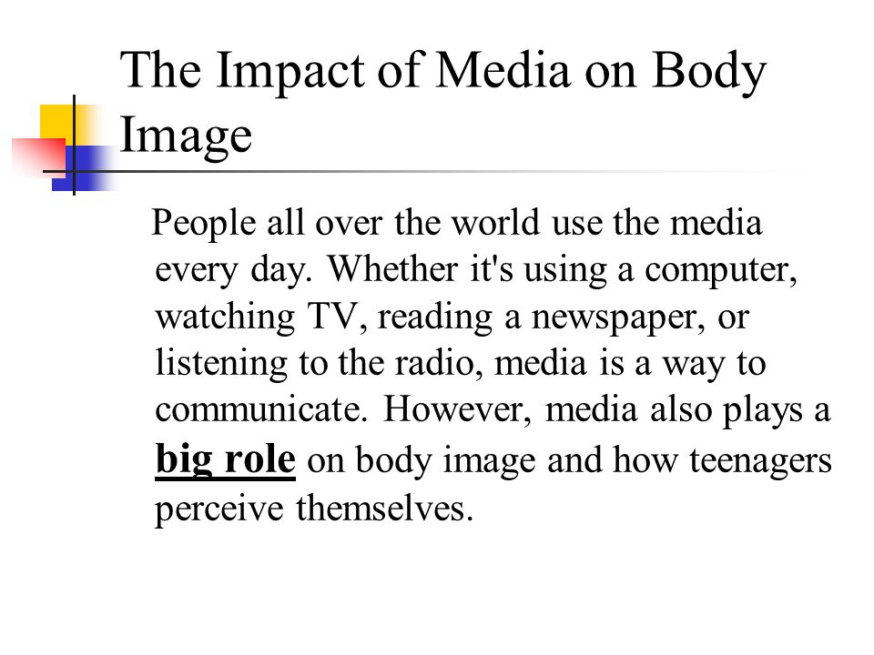 The Impact of Media on Body Image