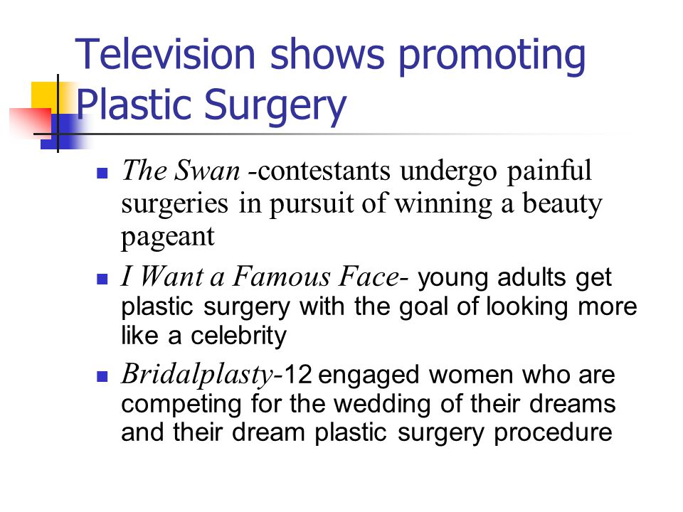 Television shows promoting Plastic Surgery
