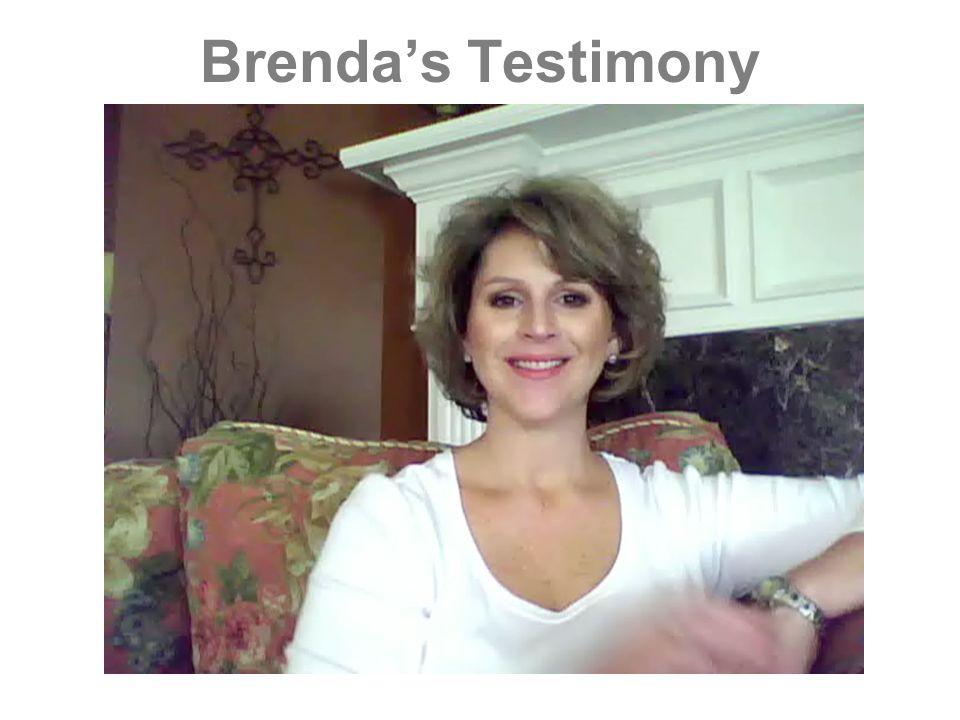Brenda's Testimony
