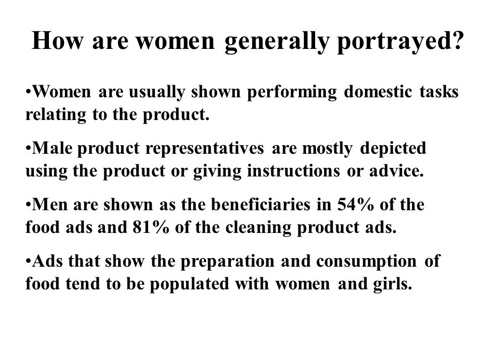 How are women generally portrayed