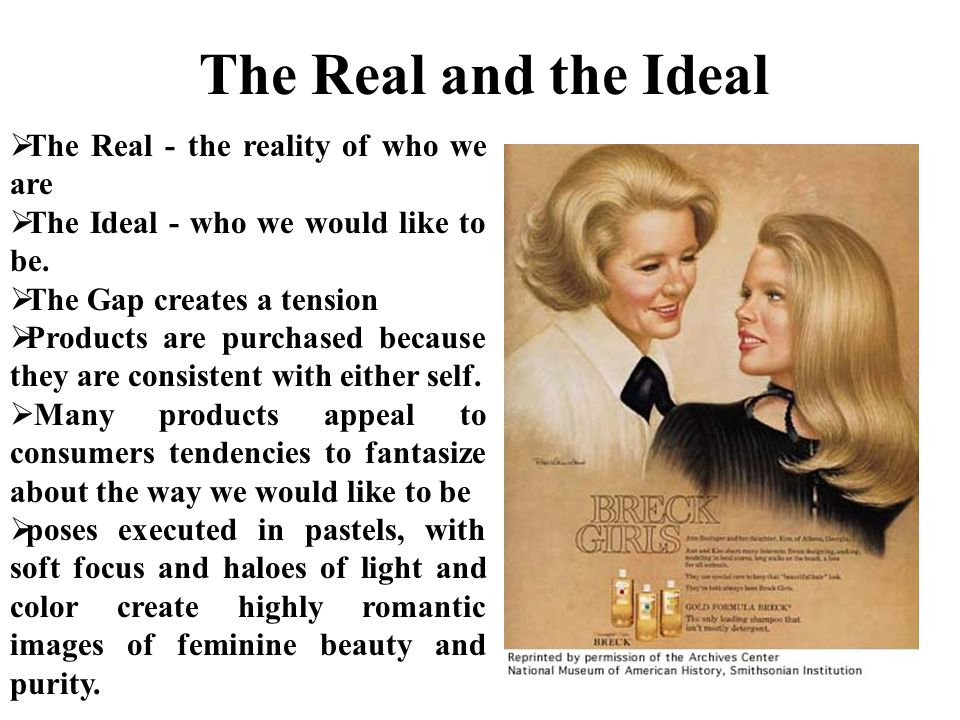 The Real and the Ideal The Real - the reality of who we are