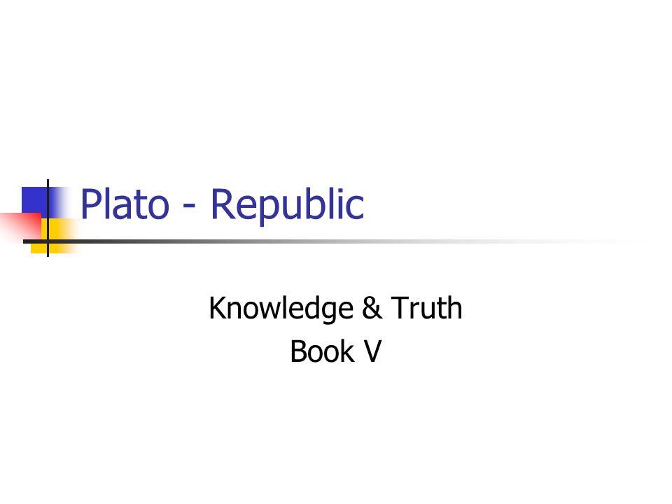 Knowledge & Truth Book V