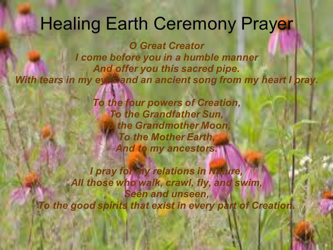Healing Earth Ceremony Prayer