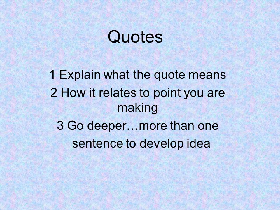 Quotes 1 Explain what the quote means