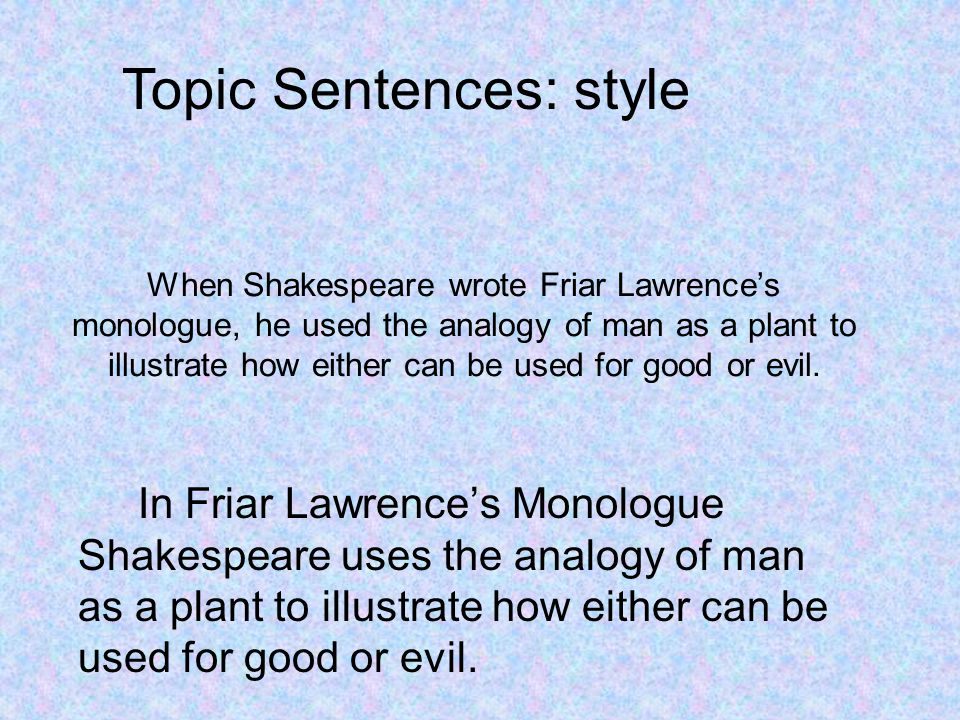 Topic Sentences: style