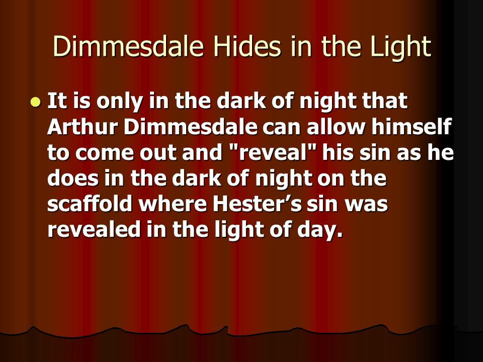 Dimmesdale Hides in the Light