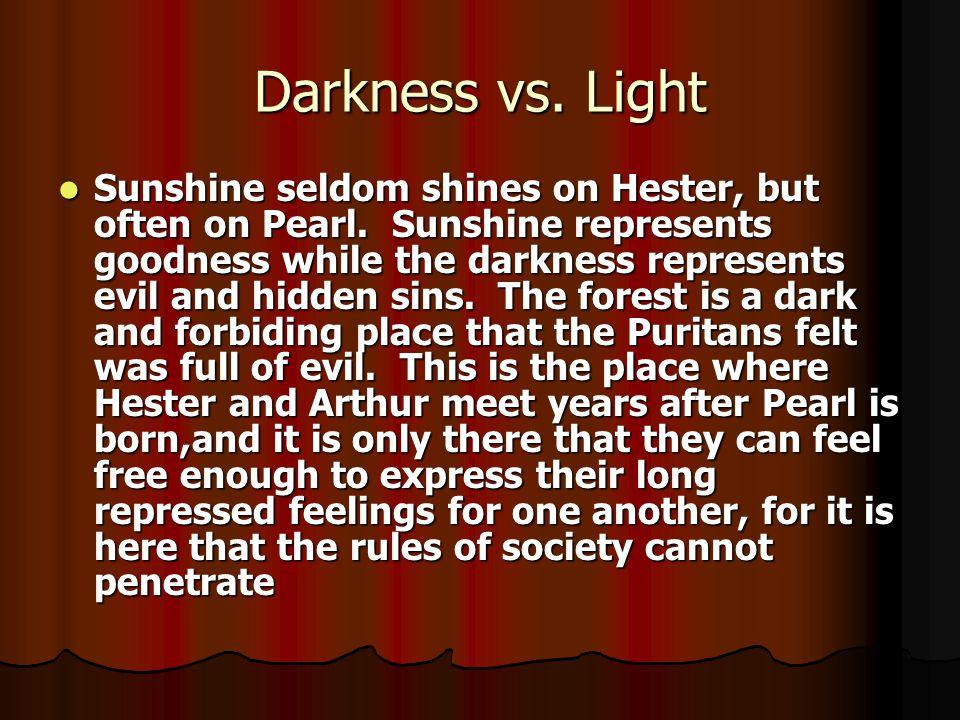 Darkness vs. Light