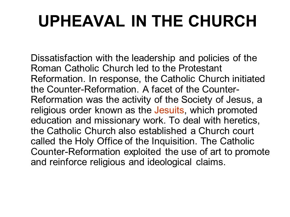 UPHEAVAL IN THE CHURCH