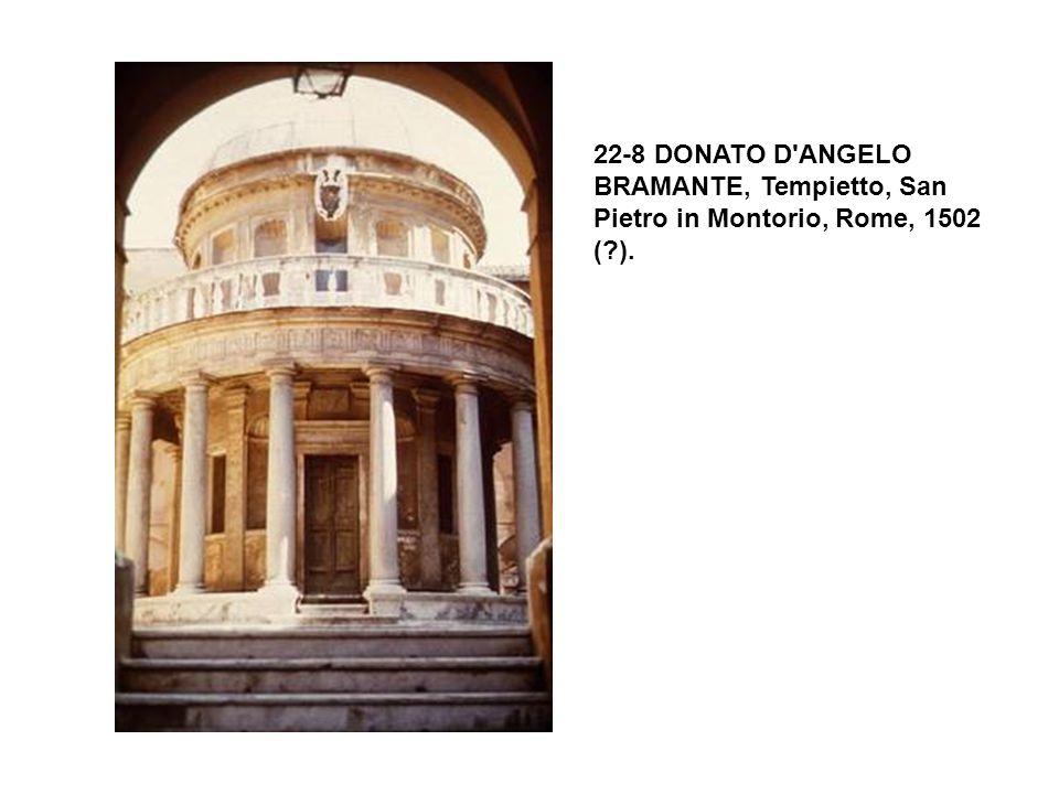 22-8 DONATO D ANGELO BRAMANTE, Tempietto, San Pietro in Montorio, Rome, 1502 ( ).