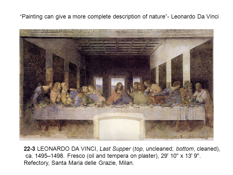 22-3 LEONARDO DA VINCI, Last Supper (top, uncleaned; bottom, cleaned),