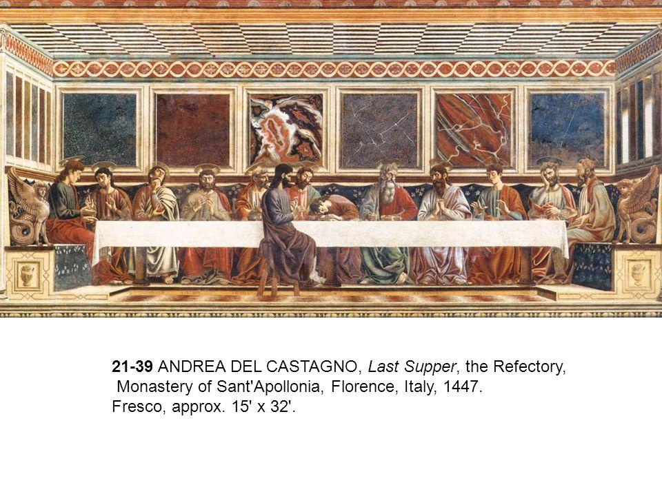 21-39 ANDREA DEL CASTAGNO, Last Supper, the Refectory,