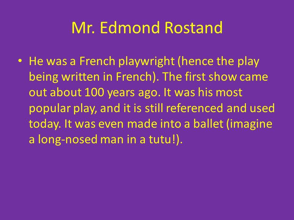 Mr. Edmond Rostand