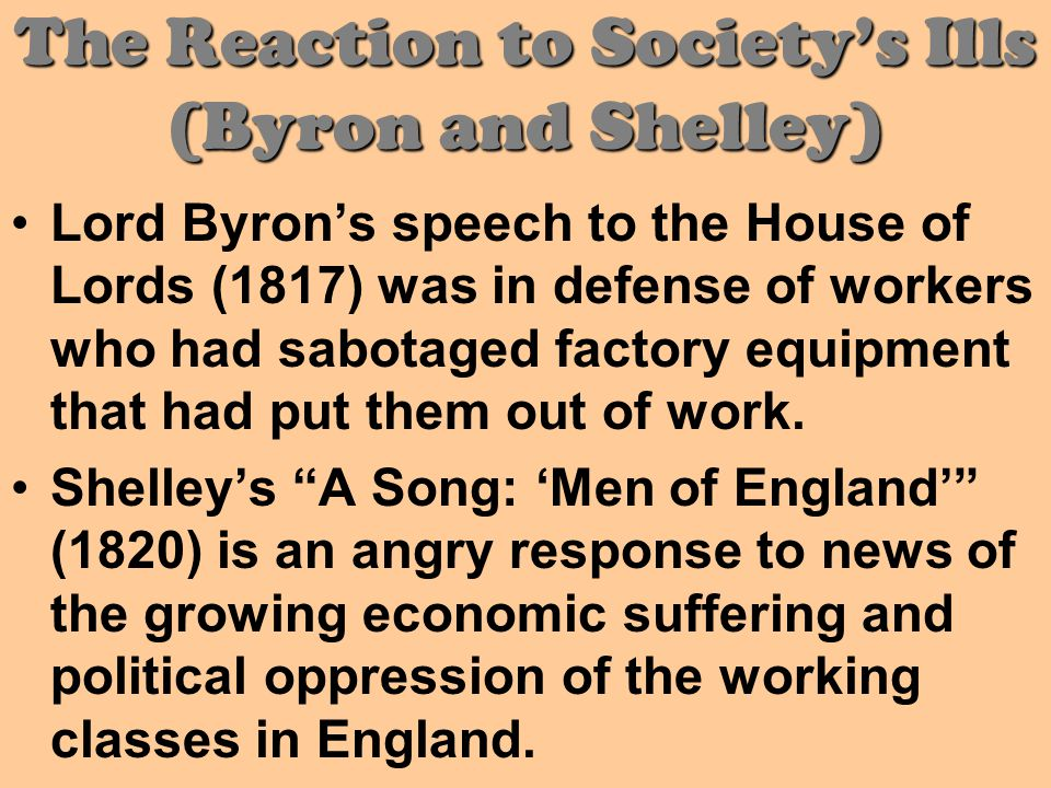 The Reaction to Society's Ills (Byron and Shelley)