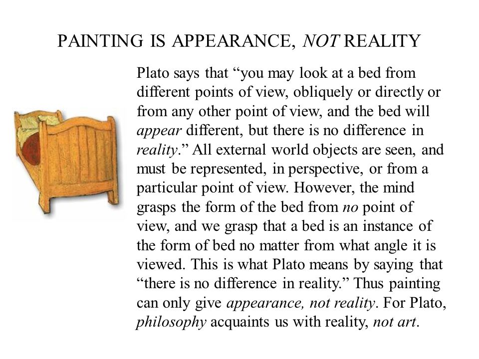 PAINTING IS APPEARANCE, NOT REALITY