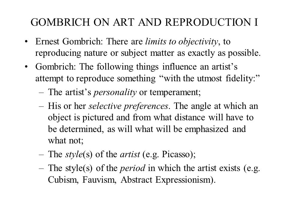 GOMBRICH ON ART AND REPRODUCTION I