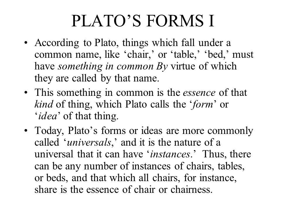 PLATO'S FORMS I