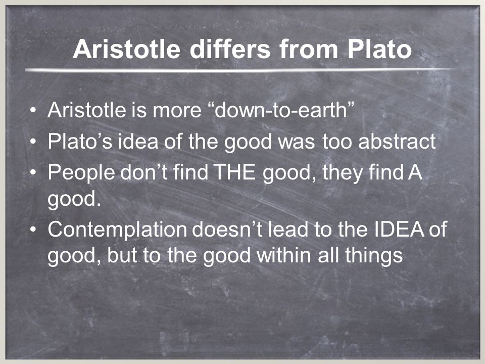 Aristotle differs from Plato