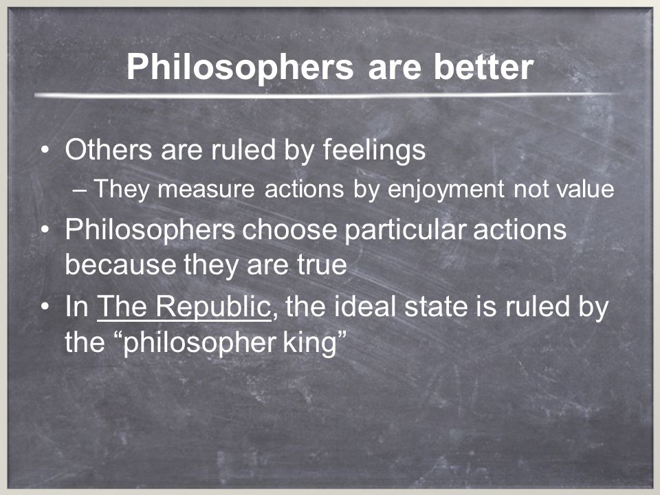 Philosophers are better